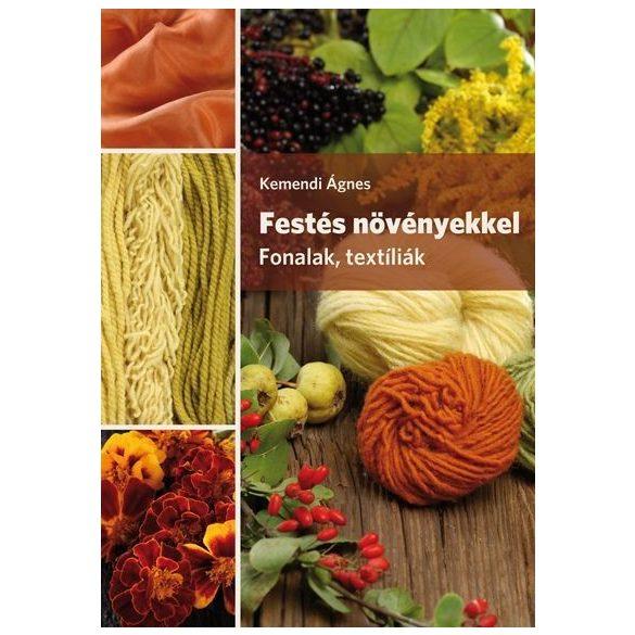 Festés növényekkel - Fonalak, textíliák